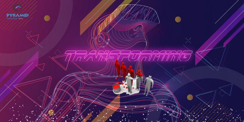 TRANSFORMING - PYRAMID